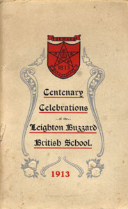 Centenary Celebrations of the Leighton Buzzard British School. 1913